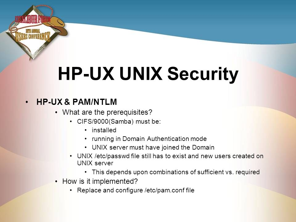 HP-UX UNIX Security HP-UX & PAM/NTLM What are the prerequisites