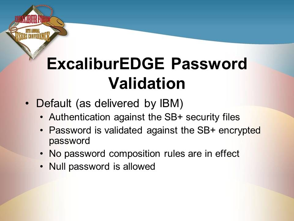 ExcaliburEDGE Password Validation