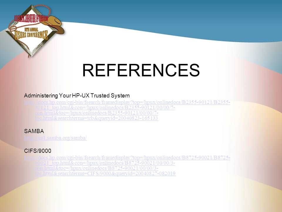 REFERENCES Administering Your HP-UX Trusted System
