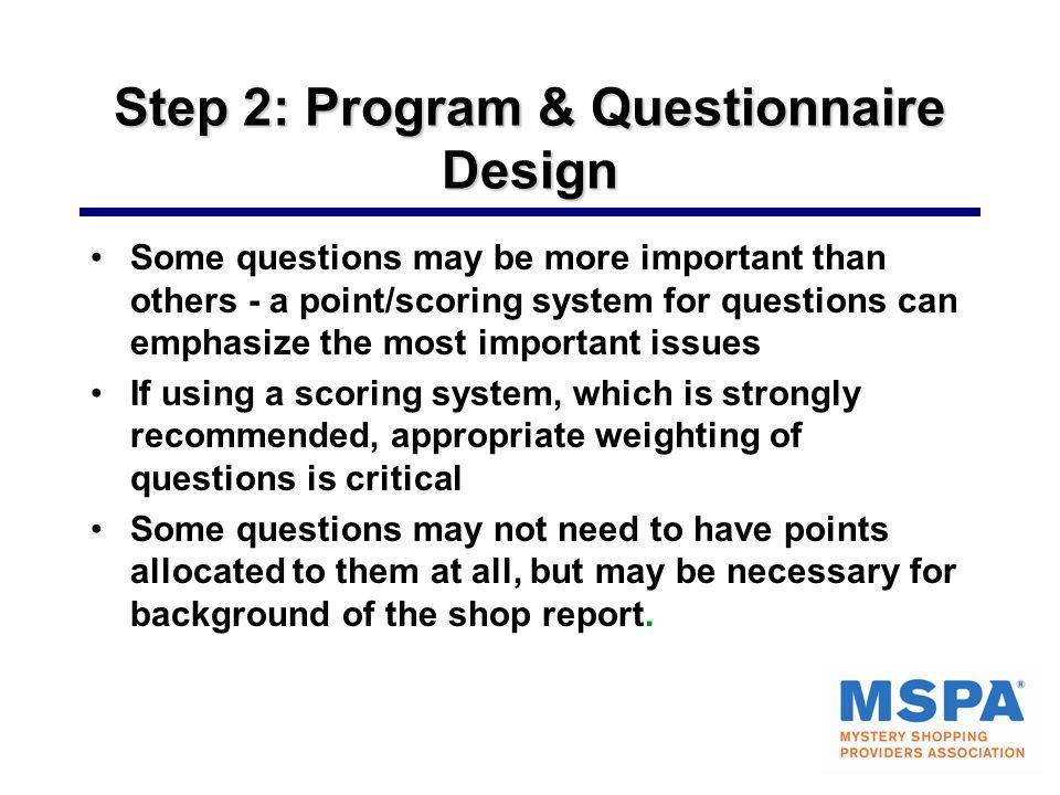 Step 2: Program & Questionnaire Design