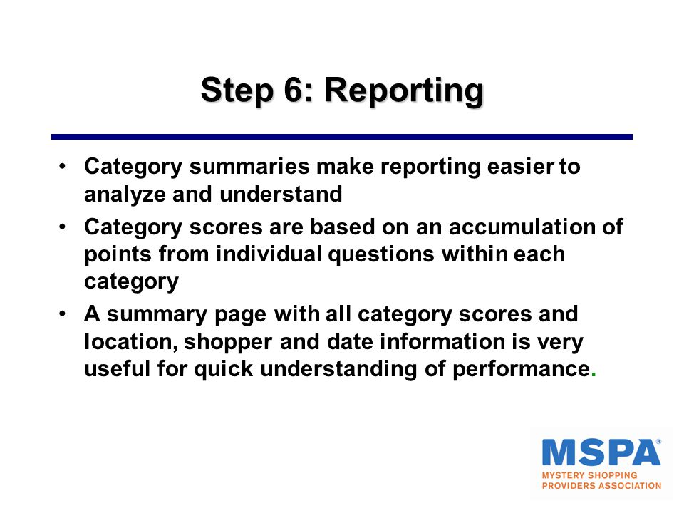 Step 6: Reporting Category summaries make reporting easier to analyze and understand.