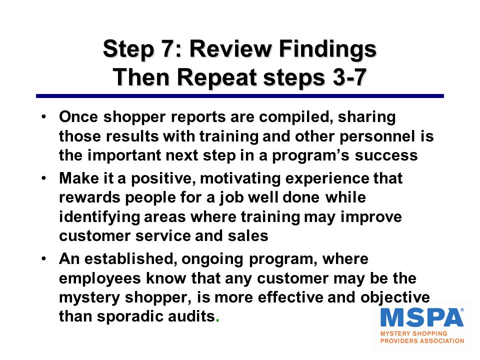 Step 7: Review Findings Then Repeat steps 3-7