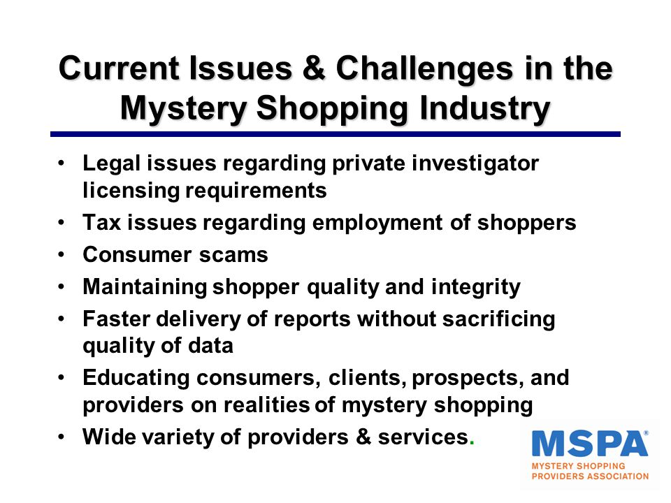 Current Issues & Challenges in the Mystery Shopping Industry
