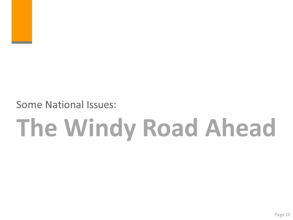 Some National Issues: The Windy Road Ahead