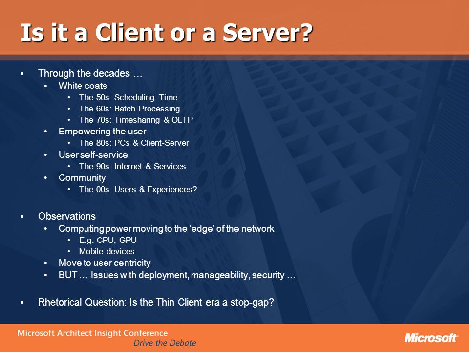 Is it a Client or a Server