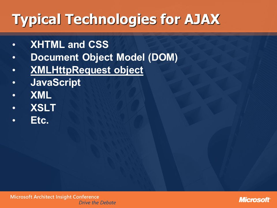 Typical Technologies for AJAX