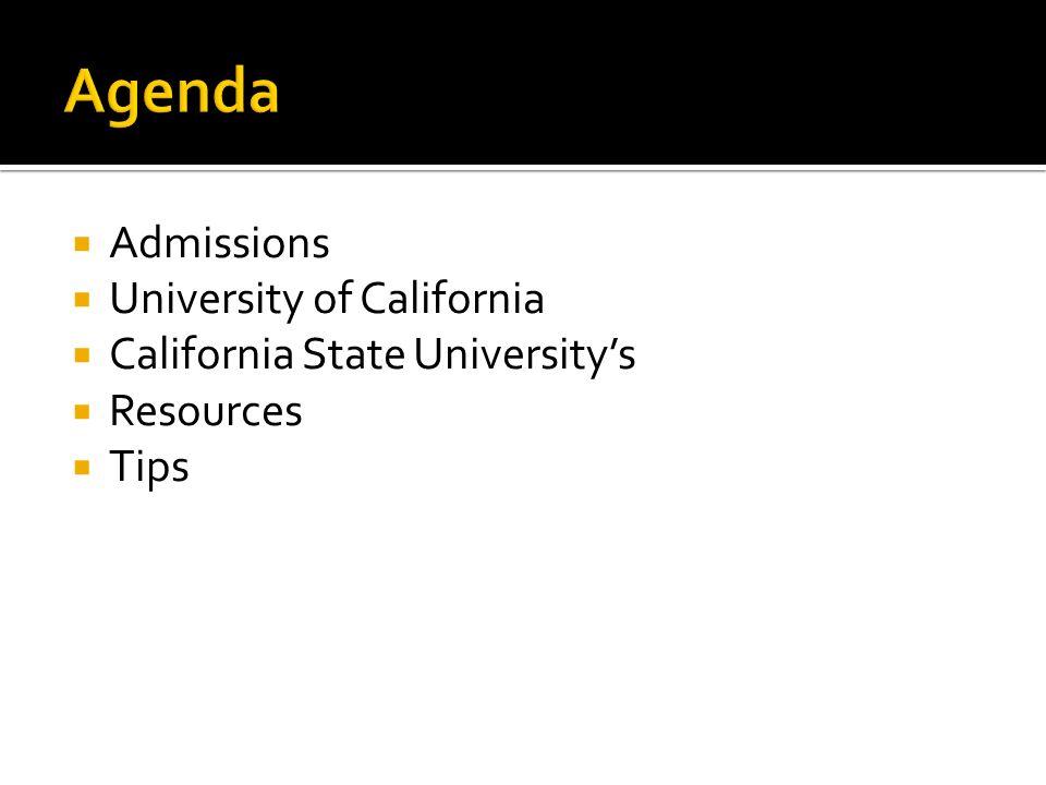 Agenda Admissions University of California