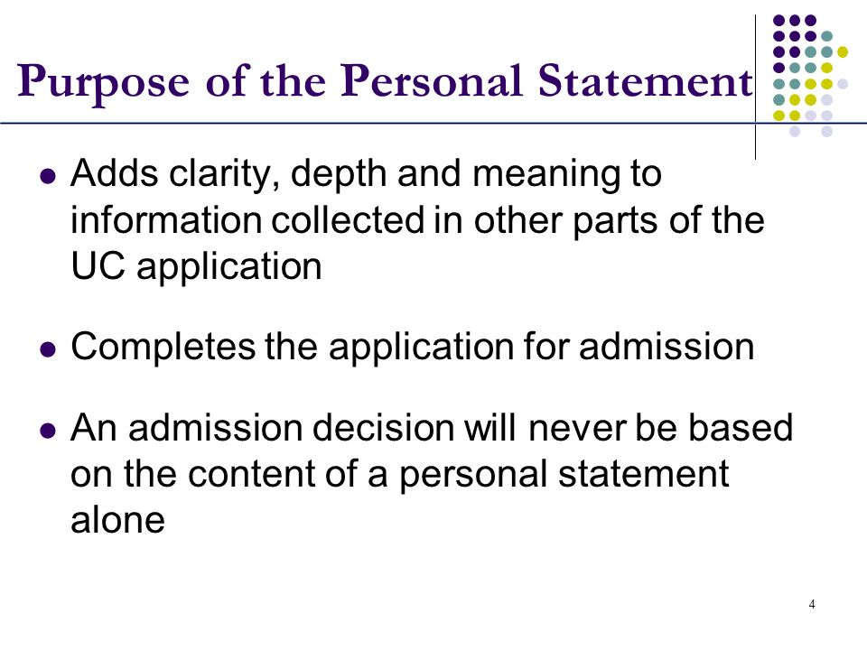 Purpose of the Personal Statement