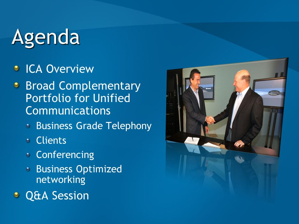 AgendaICA Overview. Broad Complementary Portfolio for Unified Communications. Business Grade Telephony.