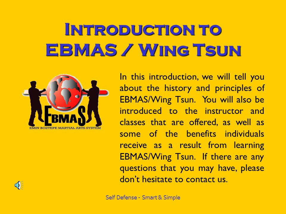 Introduction to EBMAS / Wing Tsun