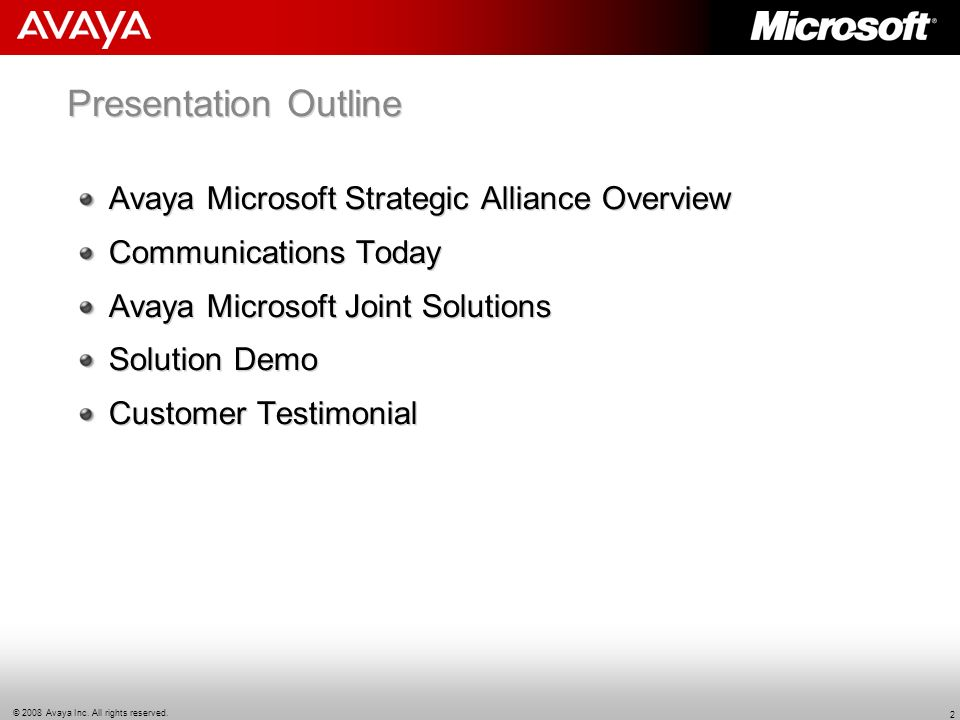 Presentation Outline Avaya Microsoft Strategic Alliance Overview