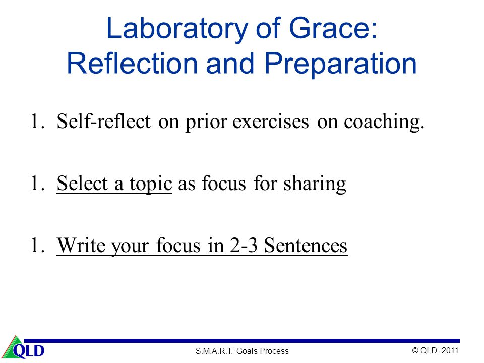 Laboratory of Grace: Reflection and Preparation