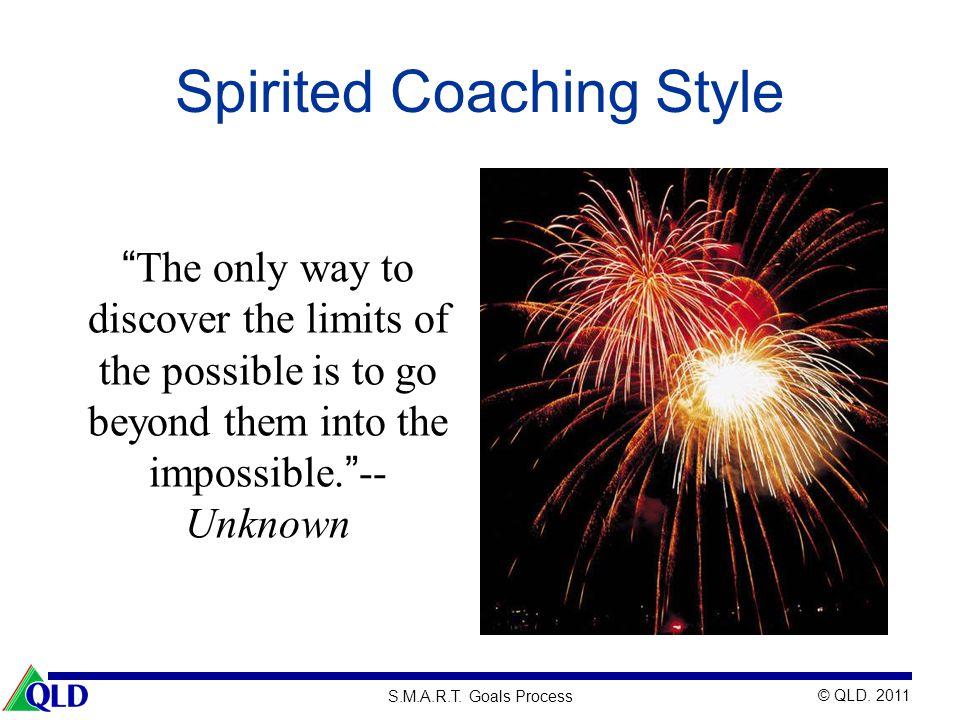Spirited Coaching Style