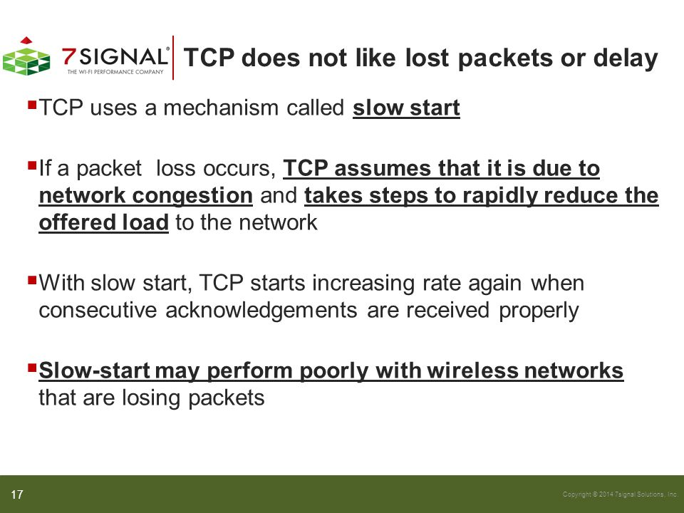 TCP does not like lost packets or delay