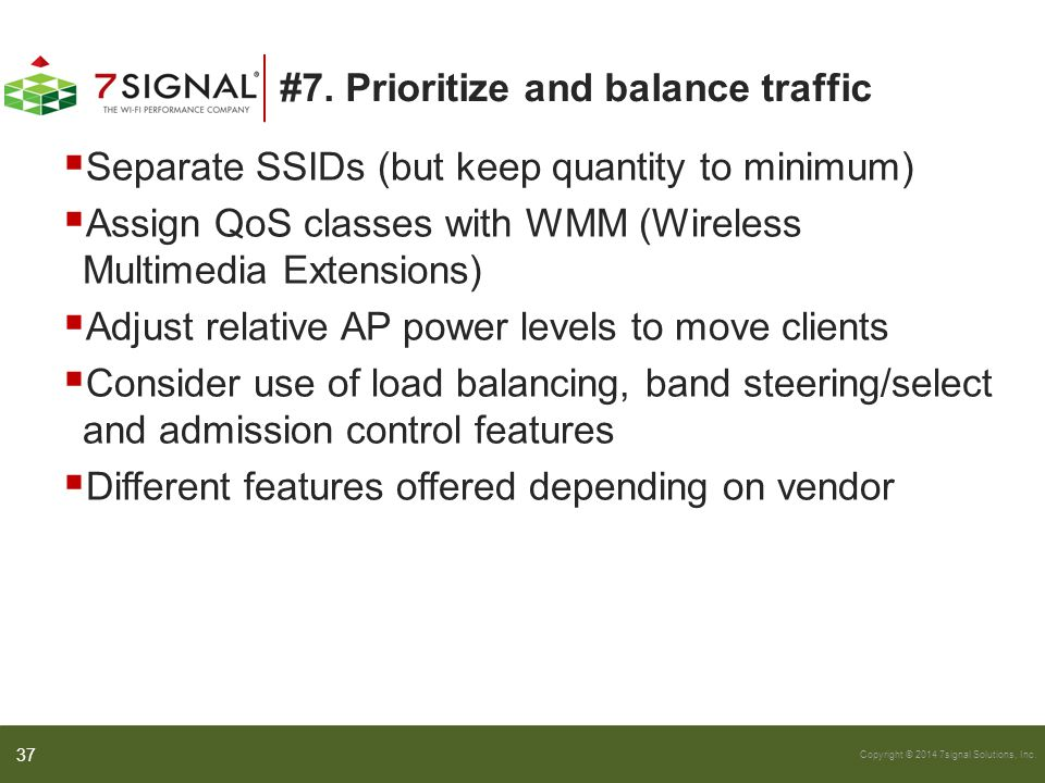 #7. Prioritize and balance traffic