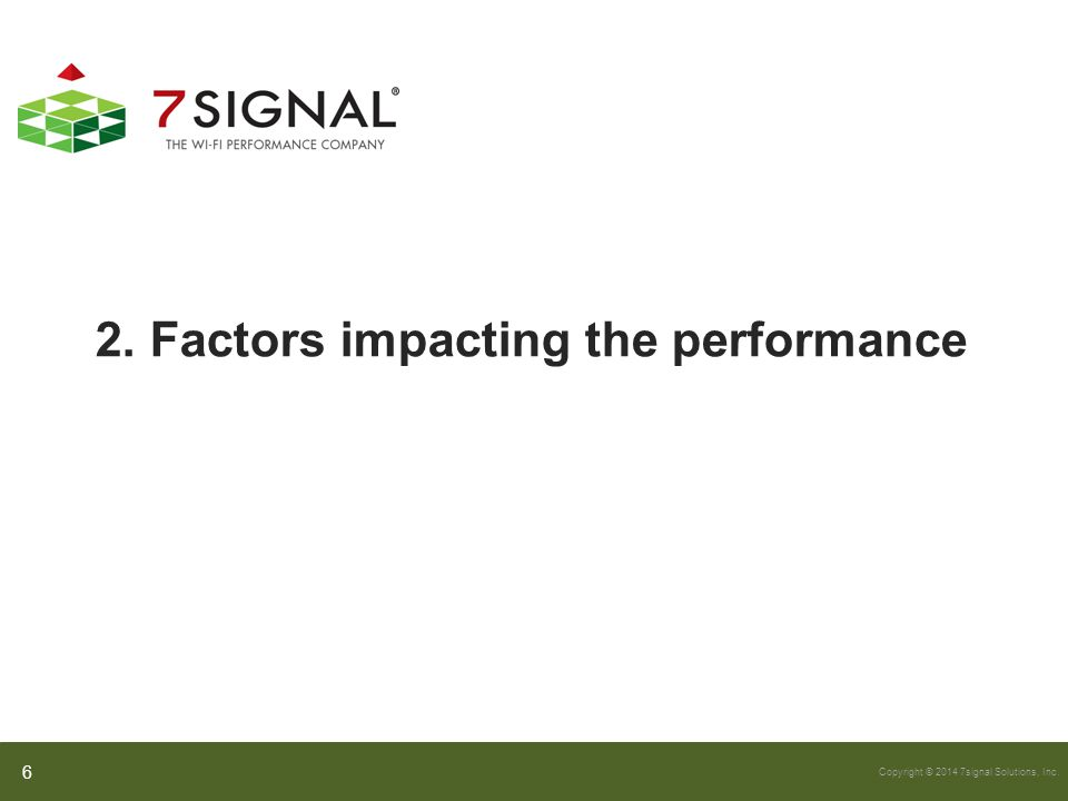 2. Factors impacting the performance