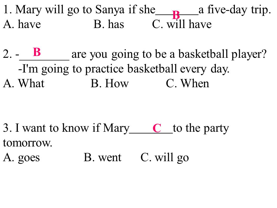 1. Mary will go to Sanya if she a five-day trip.