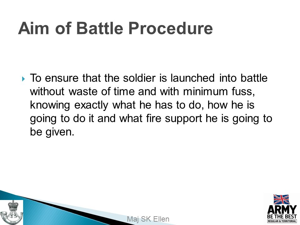 Aim of Battle Procedure