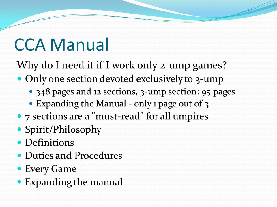 CCA Manual Why do I need it if I work only 2-ump games