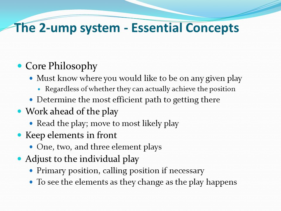 The 2-ump system - Essential Concepts