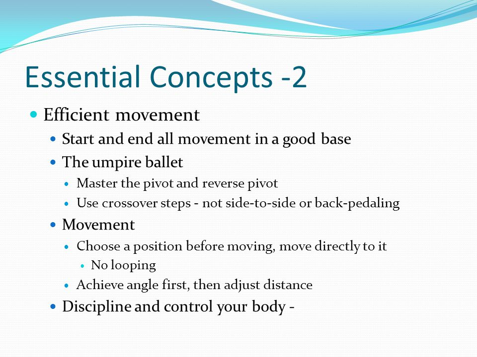 Essential Concepts -2 Efficient movement
