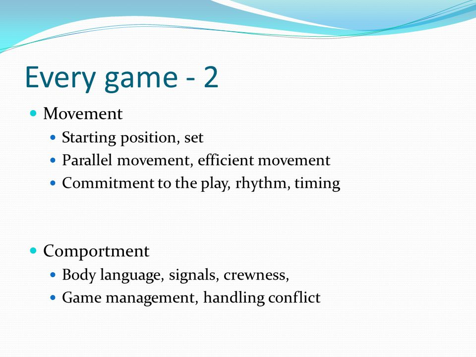 Every game - 2 Movement Comportment Starting position, set