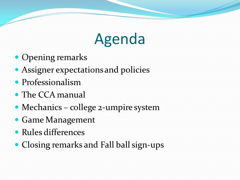 Agenda Opening remarks Assigner expectations and policies