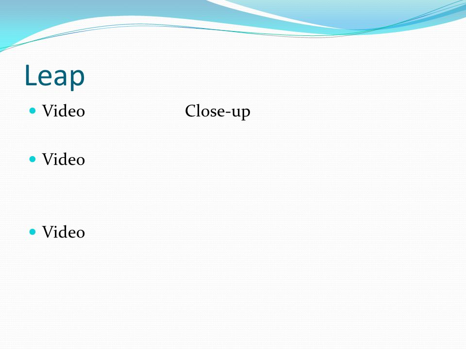 Leap Video Close-up Video