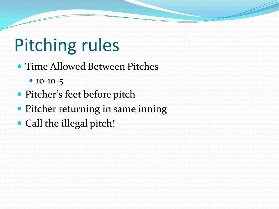 Pitching rules Time Allowed Between Pitches