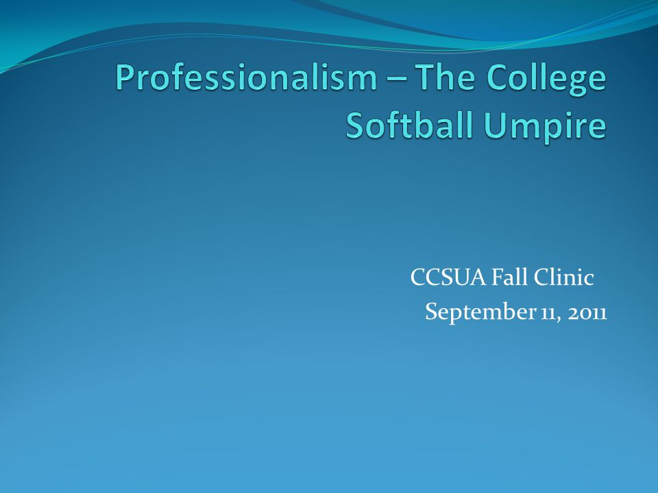 Professionalism – The College Softball Umpire