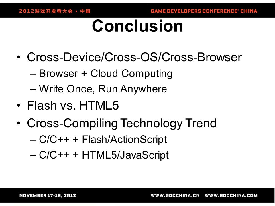 Conclusion Cross-Device/Cross-OS/Cross-Browser Flash vs. HTML5