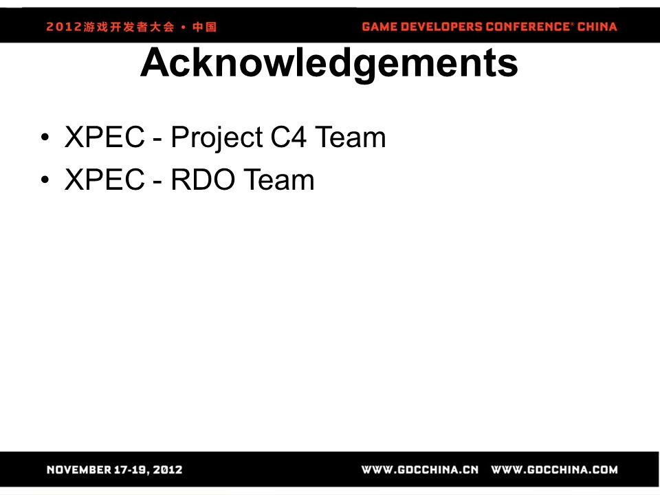 Acknowledgements XPEC - Project C4 Team XPEC - RDO Team