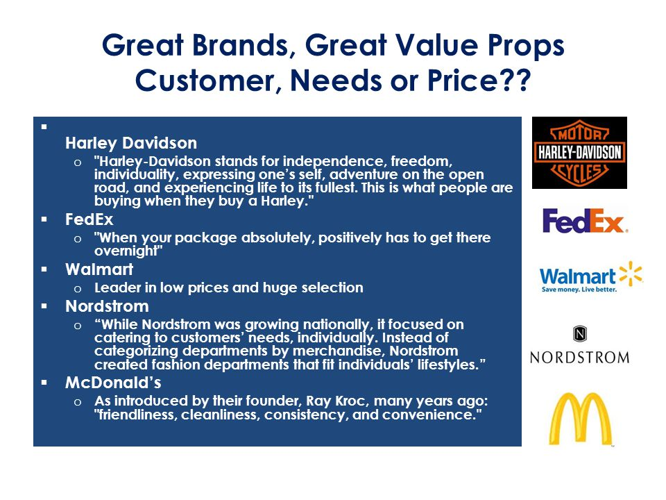 Great Brands, Great Value Props Customer, Needs or Price