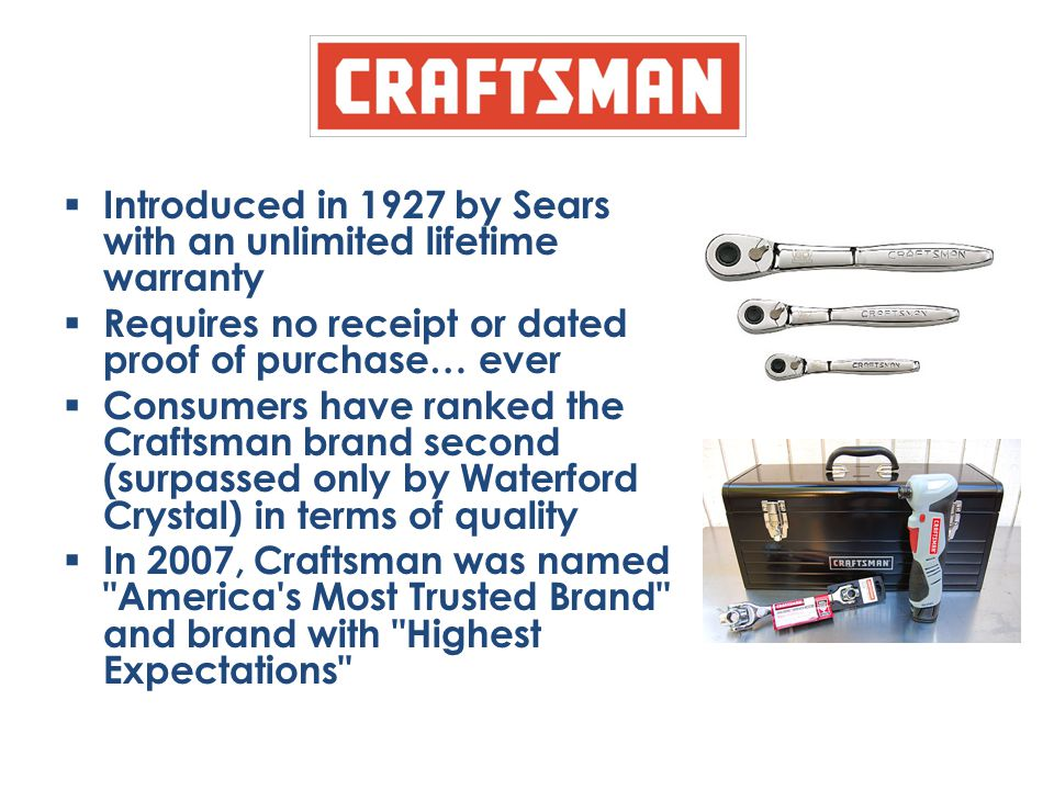 Introduced in 1927 by Sears with an unlimited lifetime warranty