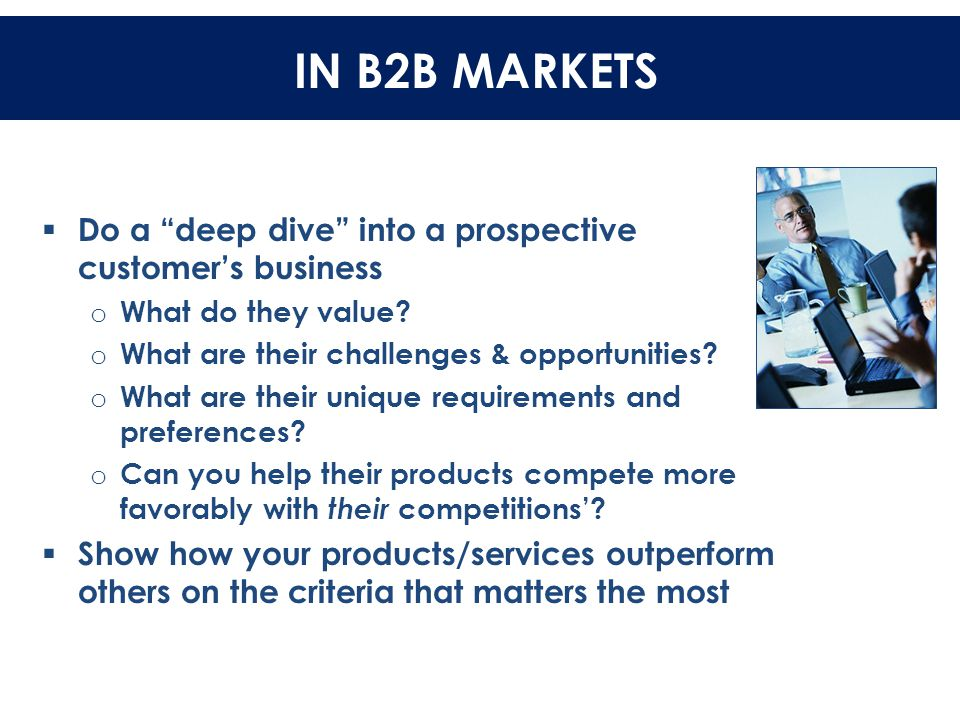 IN B2B MARKETS IN B2B MARKETS