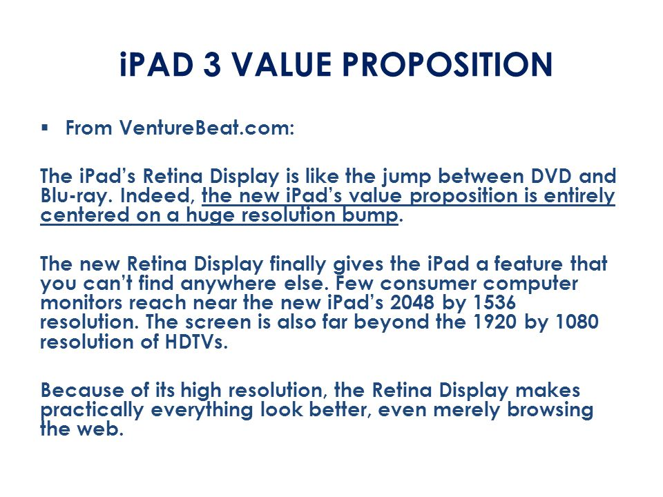 iPAD 3 VALUE PROPOSITION
