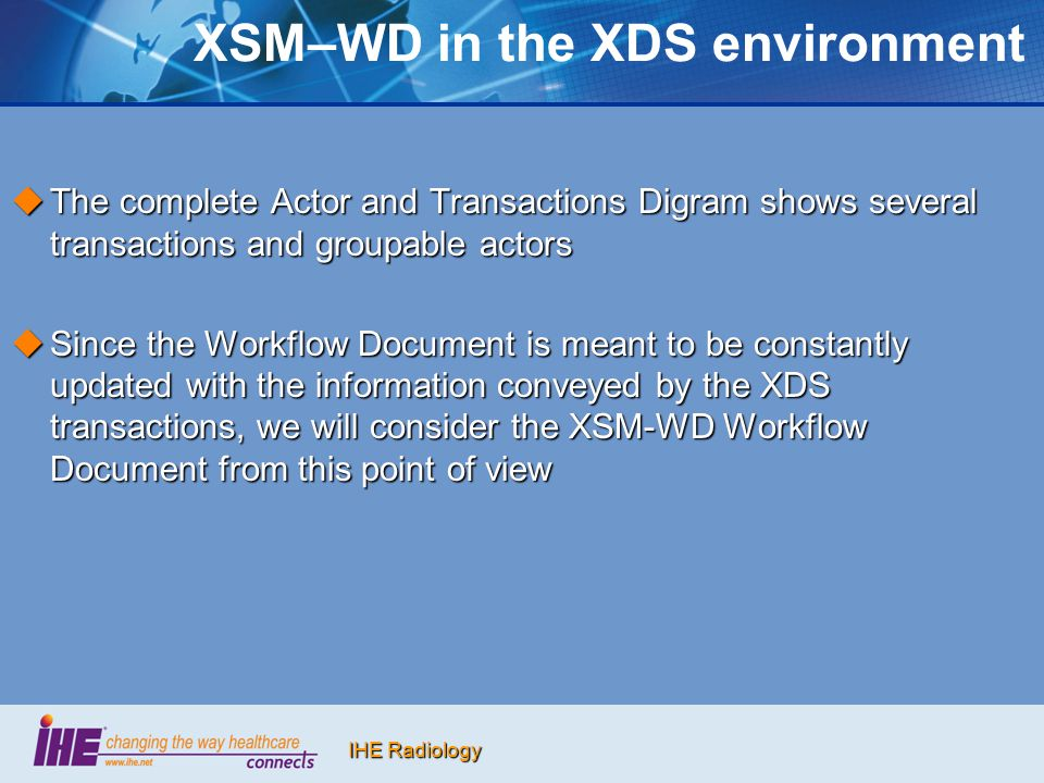 XSM–WD in the XDS environment