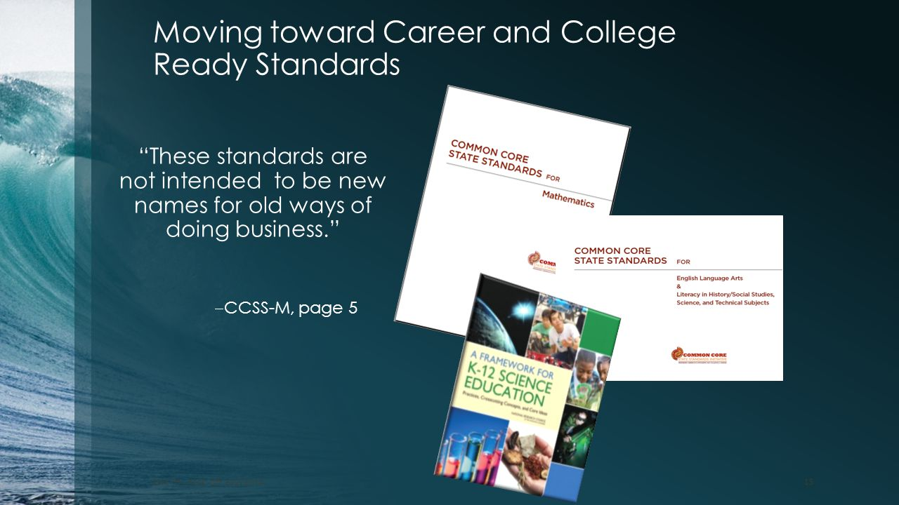Moving toward Career and College Ready Standards