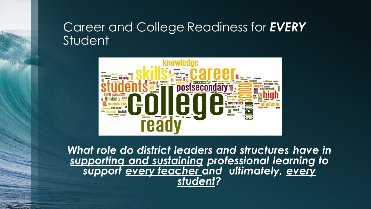 Career and College Readiness for EVERY Student