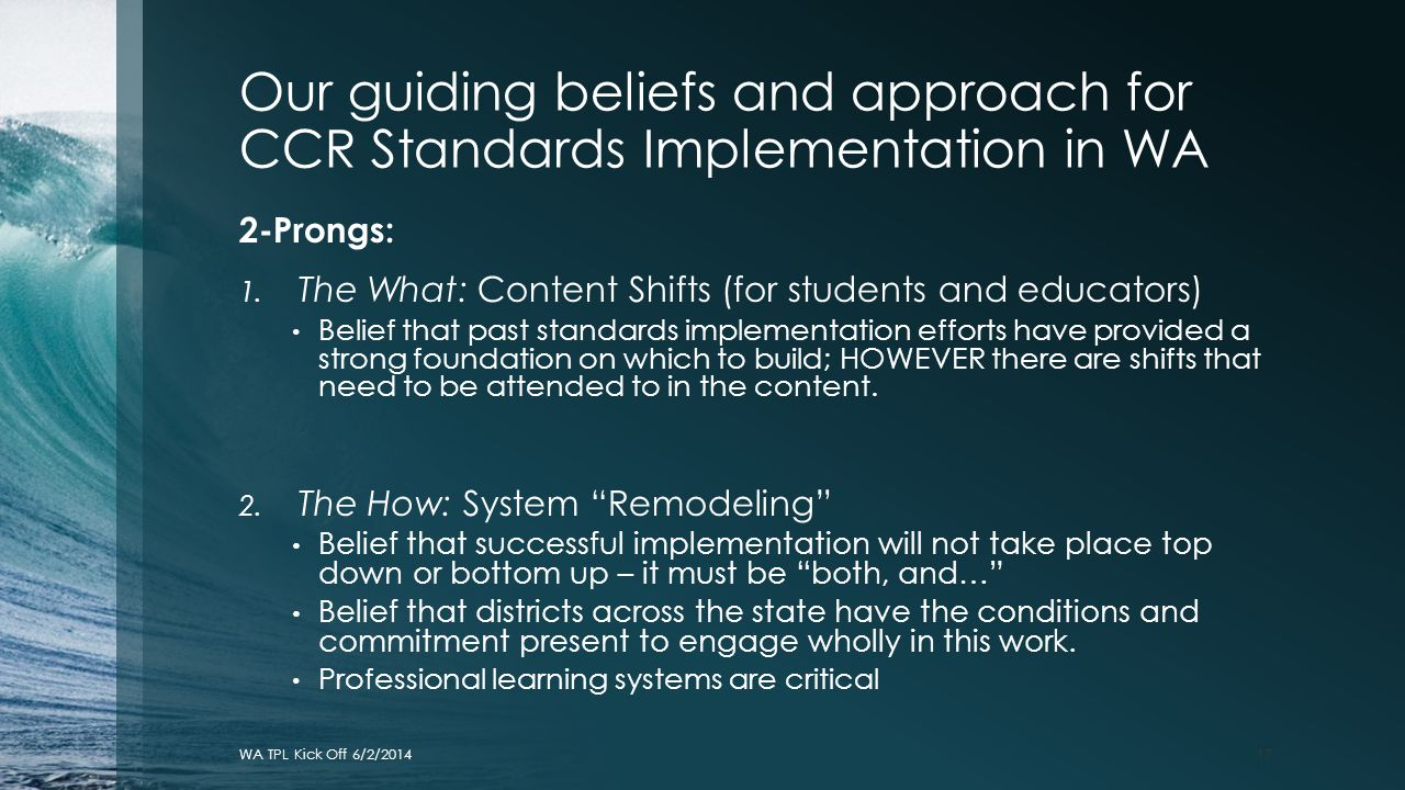 Our guiding beliefs and approach for CCR Standards Implementation in WA