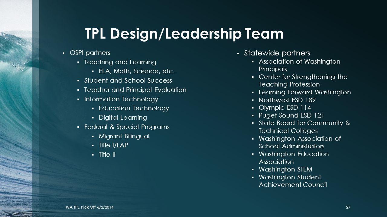 TPL Design/Leadership Team