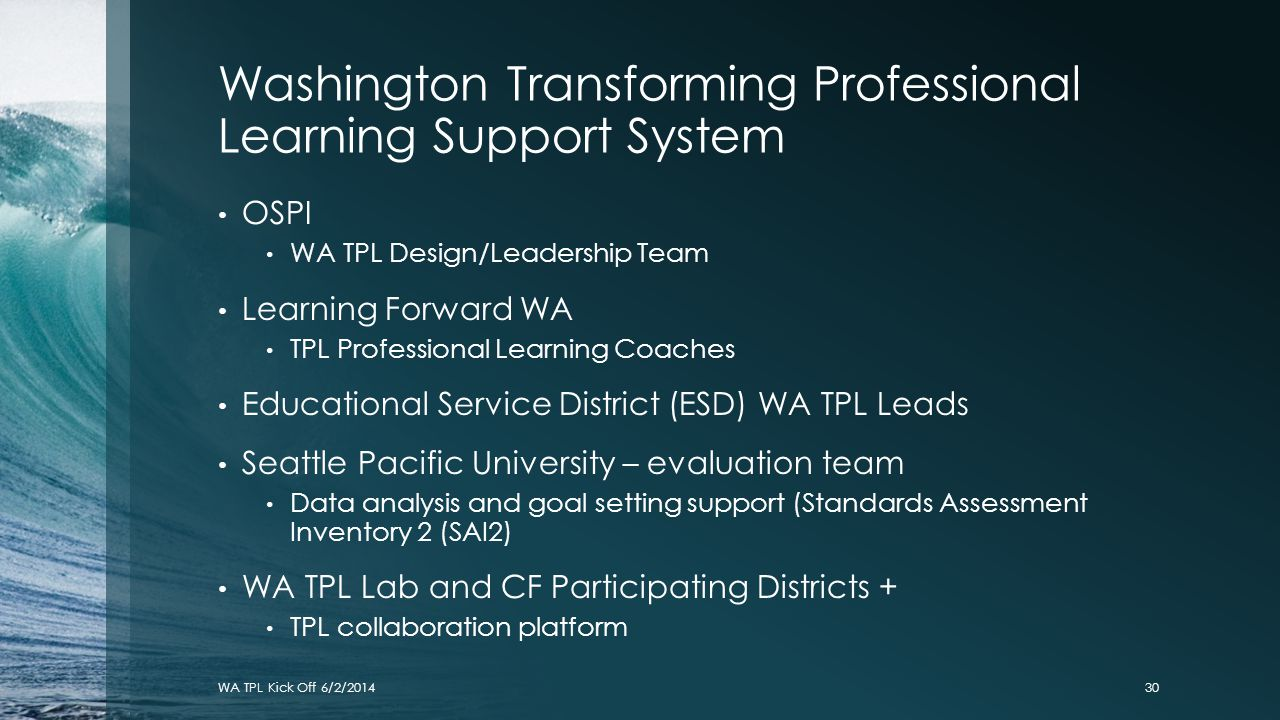 Washington Transforming Professional Learning Support System
