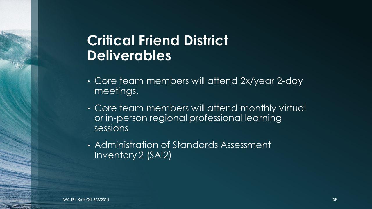 Critical Friend District Deliverables