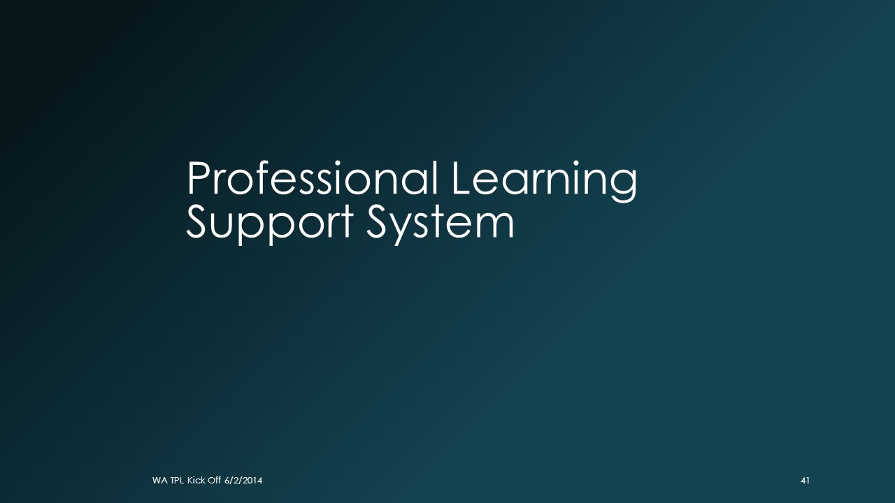 Professional Learning Support System