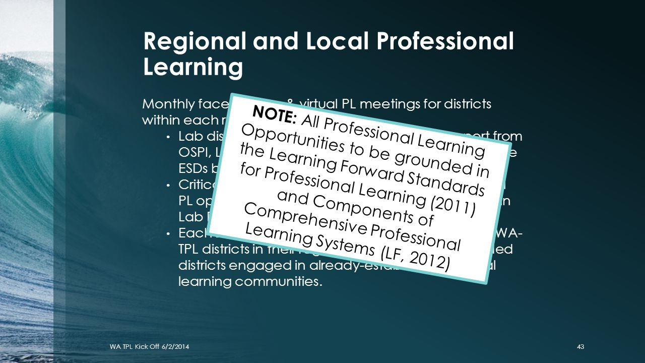 Regional and Local Professional Learning