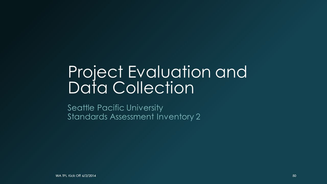 Project Evaluation and Data Collection