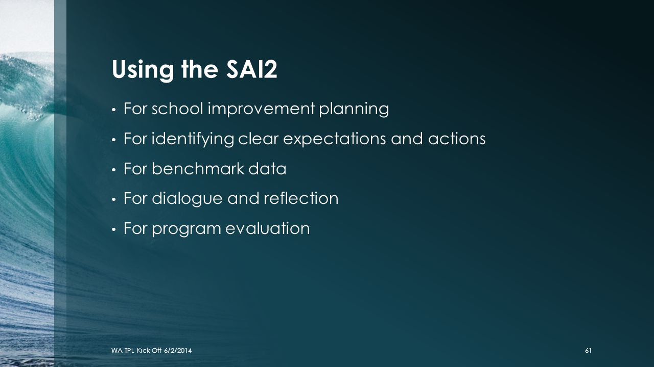 Using the SAI2 For school improvement planning