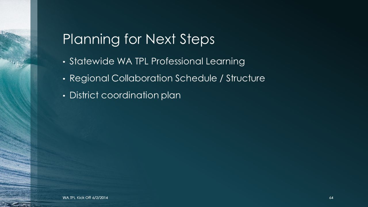 Planning for Next Steps