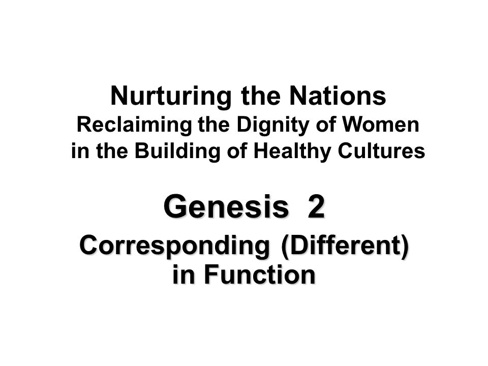 Genesis 2 Corresponding (Different) in Function