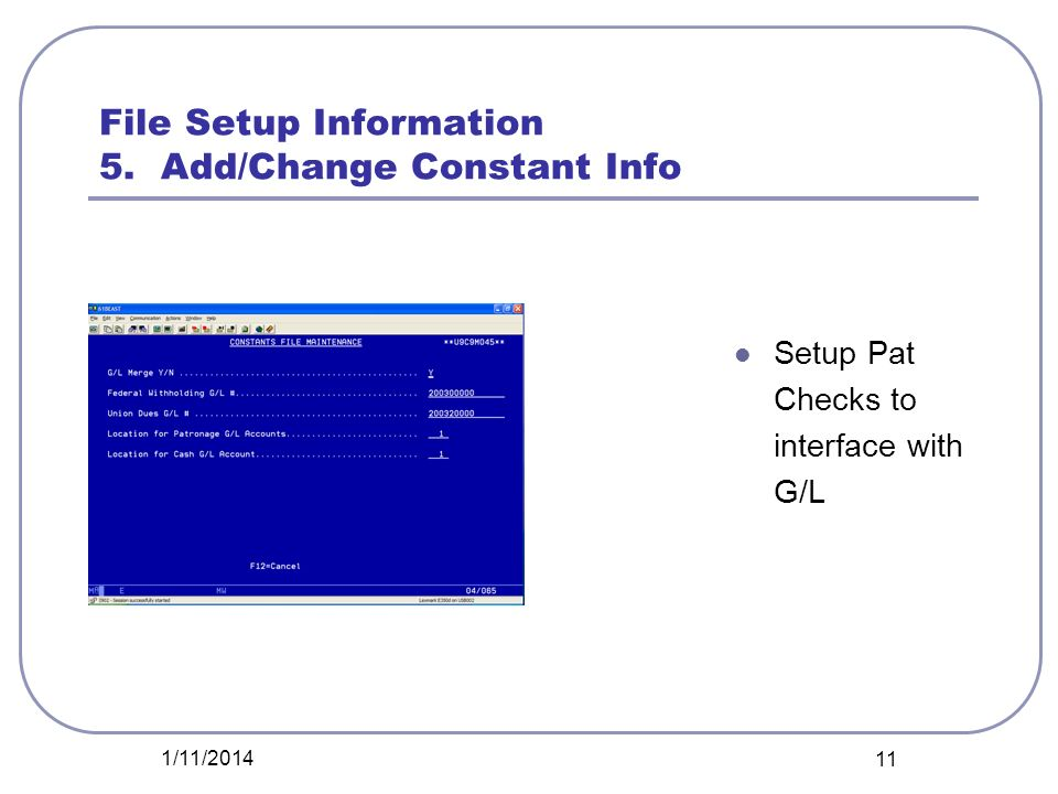 File Setup Information 5. Add/Change Constant Info